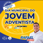 Por iniciativa do vereador Rafel Neves Paço do Lumiar ganha dia municipal do jovem adventista